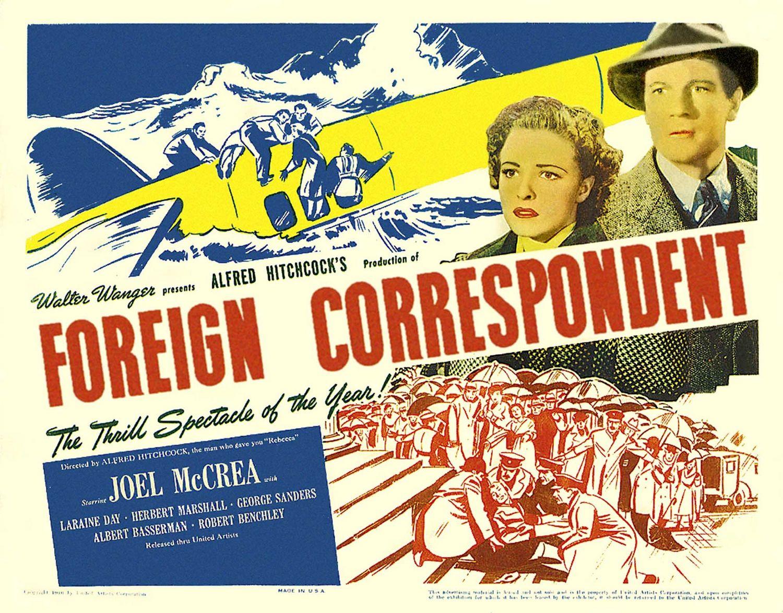 Foreign Correspondent 1940 –  Action – Romance – Thriller